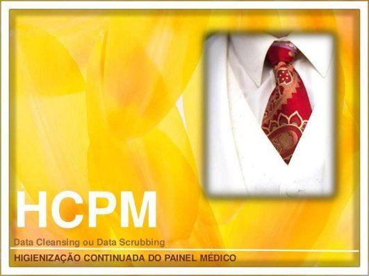 HCPM - Higienização Continuada do Painel Médico