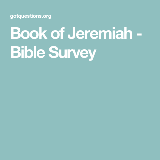 Book of Jeremiah - Bible Survey