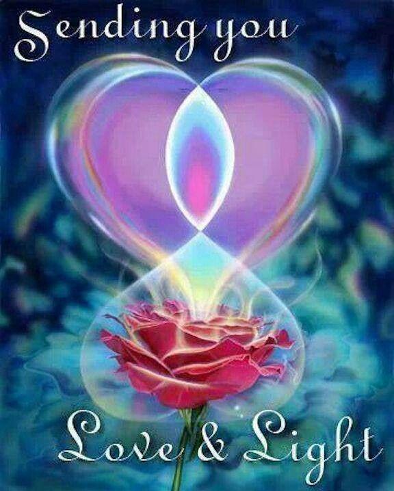Sending You Love Light Message Love And Light Spirituality Metaphysics