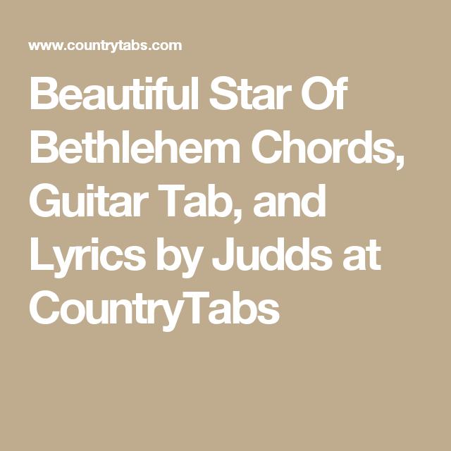 Beautiful Star Of Bethlehem Chords Guitar Tab And Lyrics By Judds