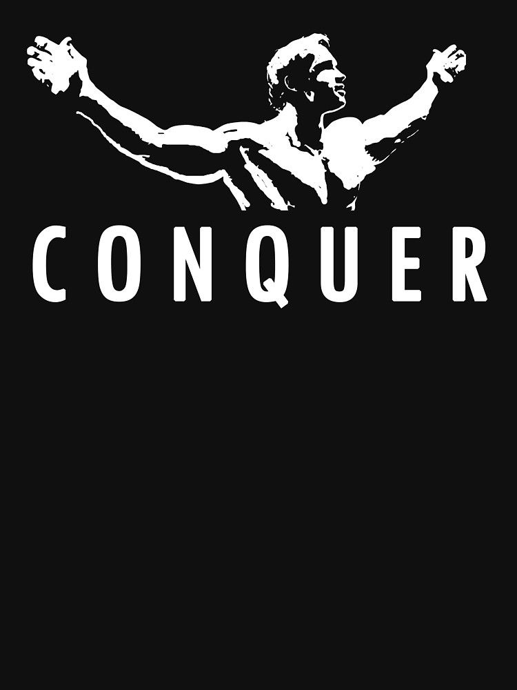Download Conquer Wallpapers To Your Cell Phone Arnold Arnold Conquer Wallpaper Gym Motivation Wallpaper Arnold Schwarzenegger Conquer