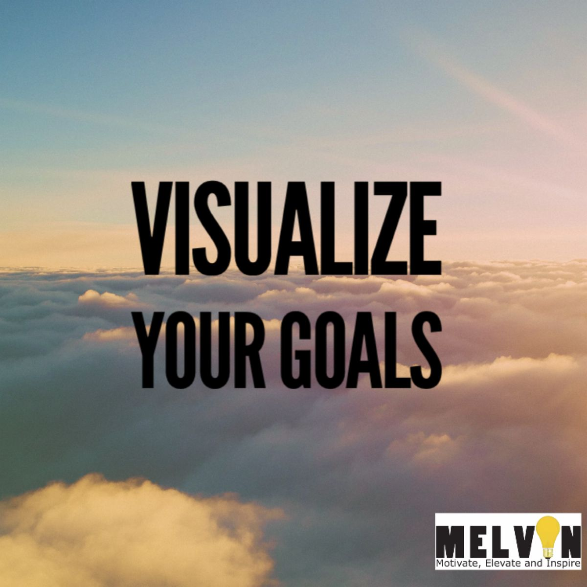 Visualize Your Goals In