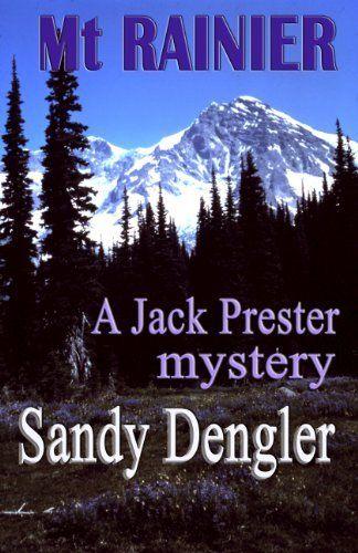 Book Review Mount Rainier By Sandy Dengler Jack Prester 3