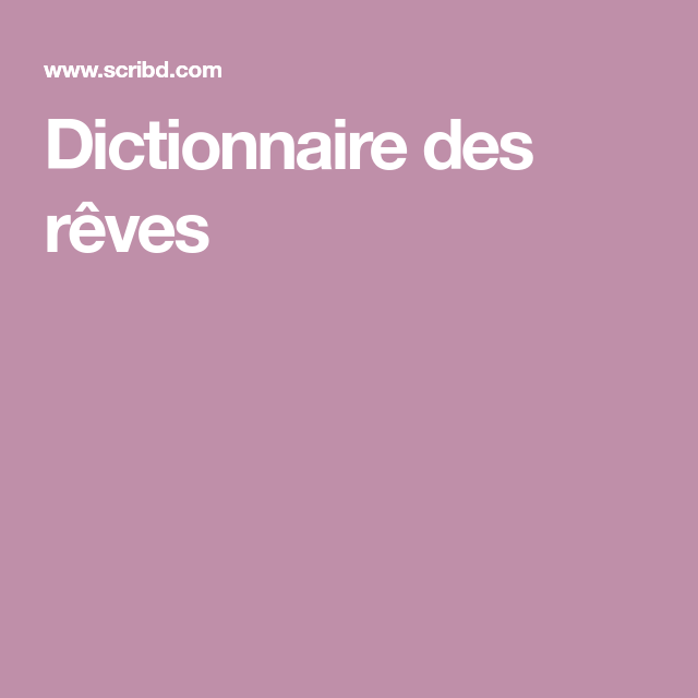 Dictionnaire Des Reves Pdf Books Books Secret
