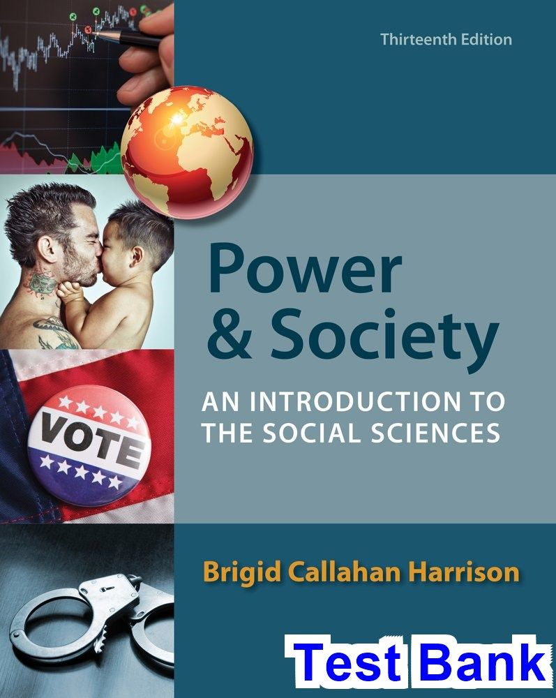 Power and Society An Introduction to the Social Sciences 13th Edition  Harrison Test Bank - Test bank, Solutions manual, exam bank, quiz bank, answer  key for ...