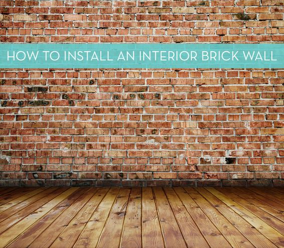 Bon Install An Interior Brick Wall. Home Decor And Interior Decorating Ideas.  Diy. Adds Charm And Character.