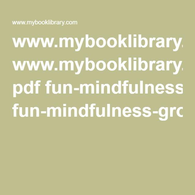 www.mybooklibrary.com pdf fun-mindfulness-group-exercises.pdf