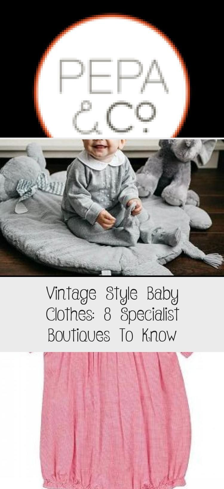 Vintage Style Baby Clothes: 8 Specialist Boutiques To Know - health and diet fitness -  - #Baby #Bou...