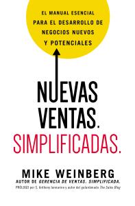 Download Pdf Livres Nuevas Ventas Simplificadas En Ligne Pdf Epub Mobi Pdf Epub Mike Weinberg Ebook Business Development Proactive