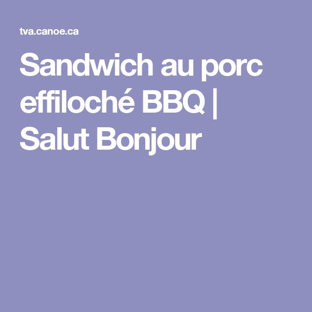 Sandwich au porc effiloché BBQ | Salut Bonjour