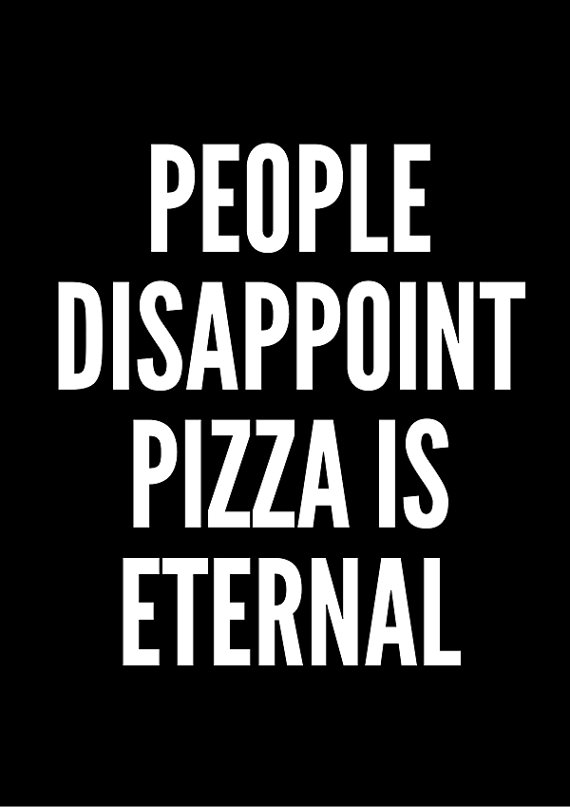 Pizza Wall Decor Black Poster Wall Art Prints Basic Font Etsy Snarky Quotes Quote Posters Quotes