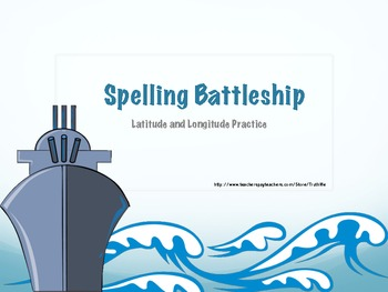 Have your students practice their spelling while sneaking in some latitude and longitude coordinate practice!Students will play battleship, jus...