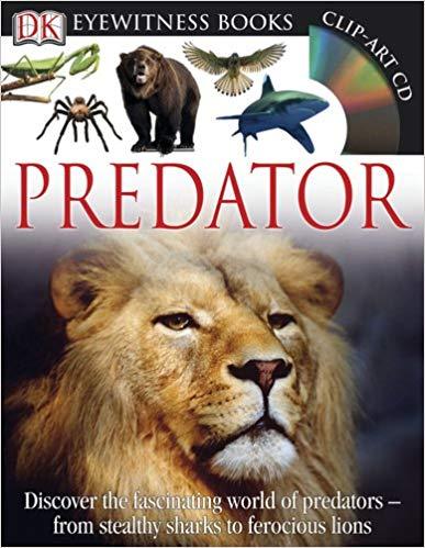 Dk Eyewitness Predator 2011 Animal Book Predator Dk Books