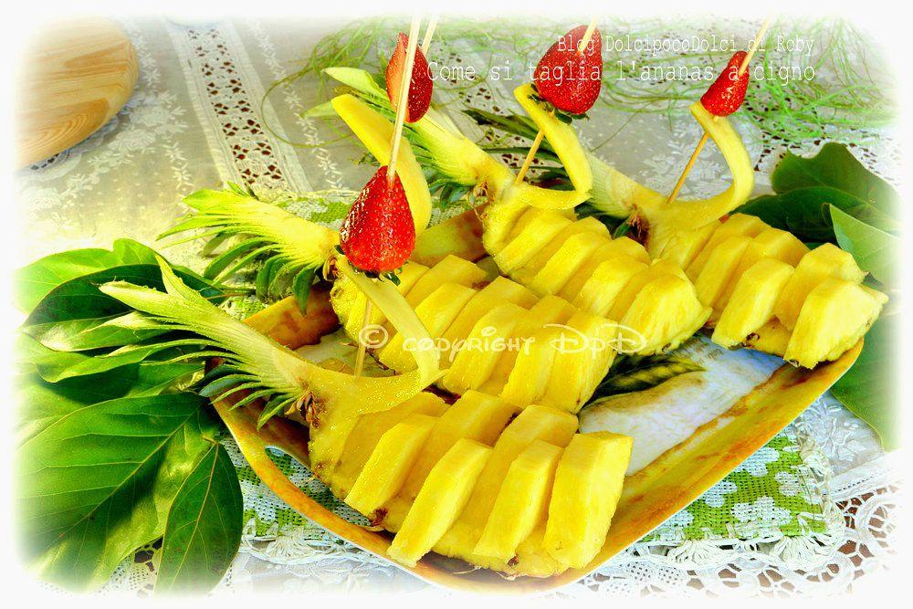Come Servire L Ananas A Tavola.Ananas Cigno Come Si Taglia In 5 Minuti Frutta In Tavola