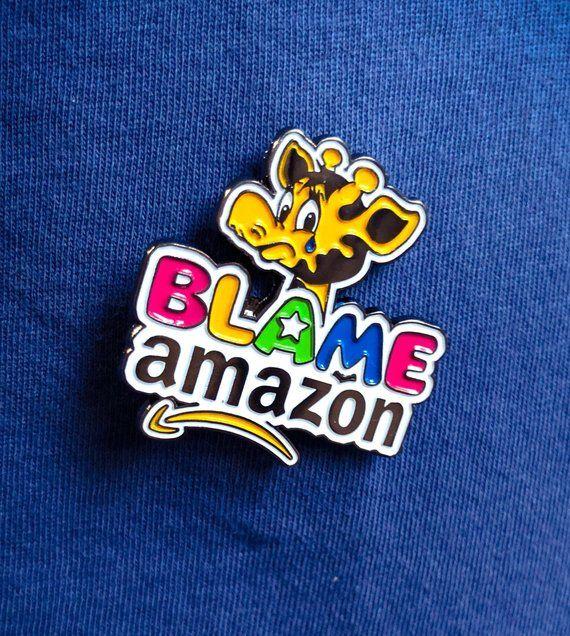 512f623dd Blame Amazon Pin , toys r us pin, toys r us vintage, amazon, Geoffrey the  giraffe, toy pins, toys r us closing pin, giraffe pin