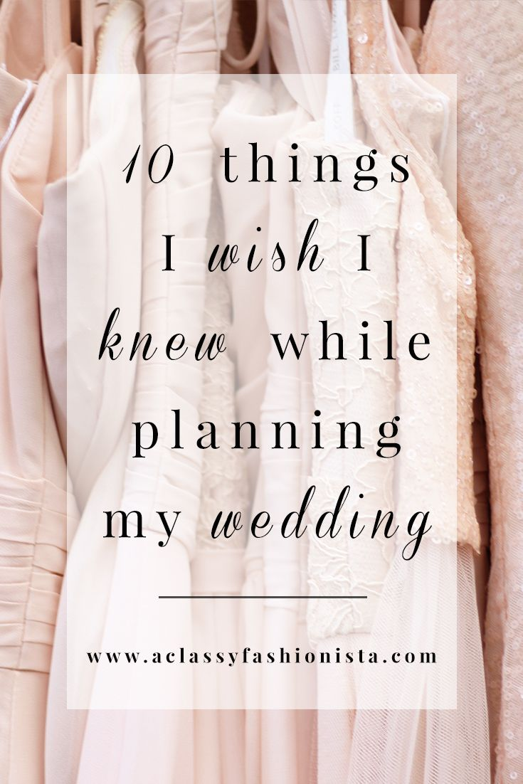 10 THINGS I WISH I KNEW WHILE PLANNING MY WEDDING