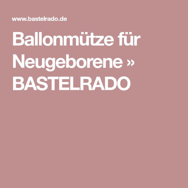 Ballonmütze für Neugeborene   Ballonmütze, Mütze und Neugeborene