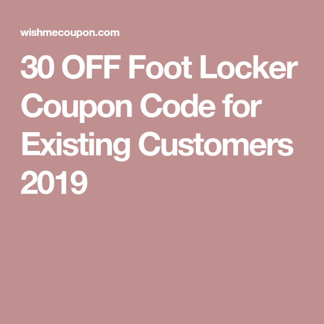 foot locker 30 off coupon 2019 uk