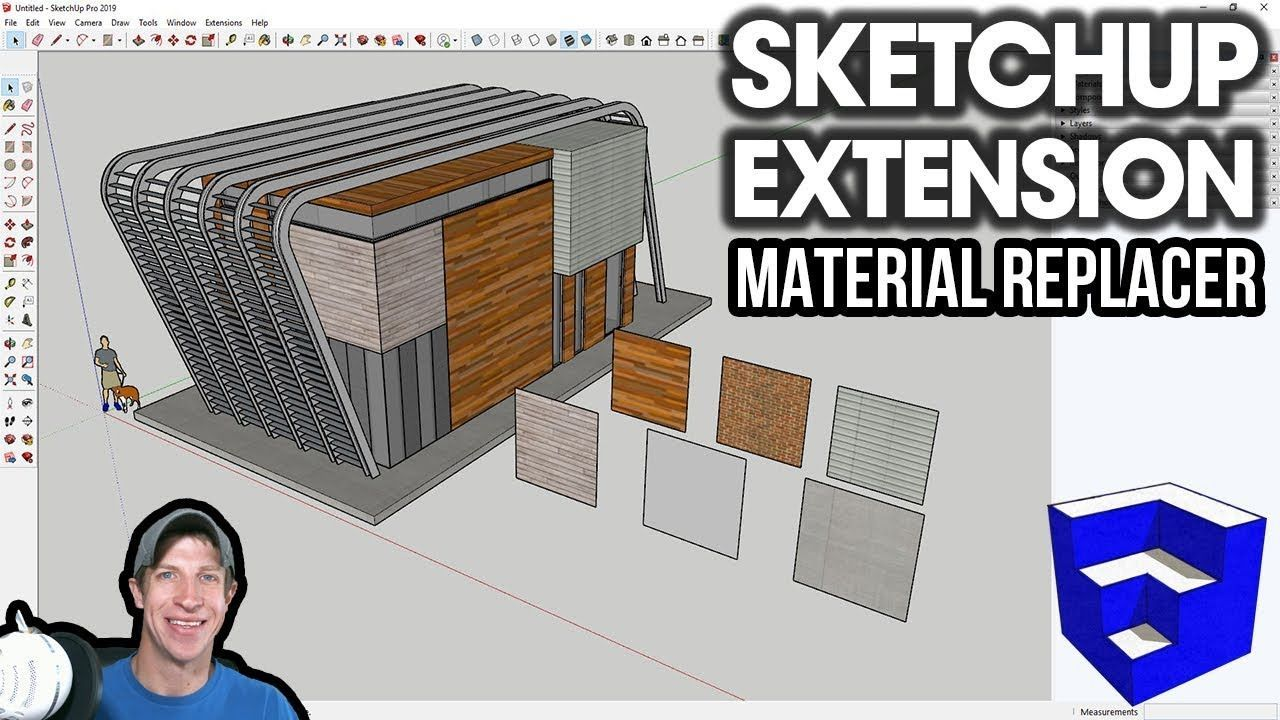 Material Replacer For Sketchup Sketchup Extension Introduction