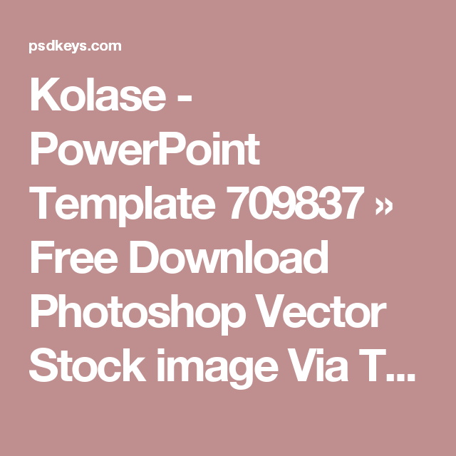 Kolase  Powerpoint Template   Free Download Photoshop