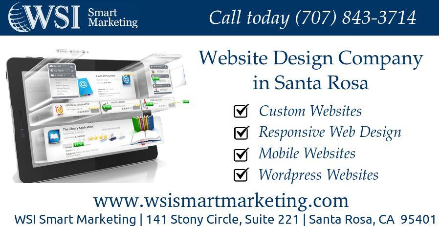 Website Design Company In Santa Rosa Wsi Smart Marketing Website Design Company Mobile Web Design Web Design