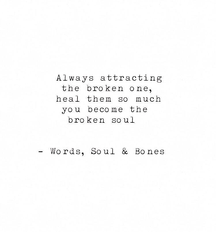 wordssoulandbones #quotes #broken #soul #relationships ...