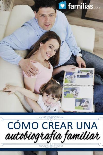 Cómo crear una autobiografía familiar