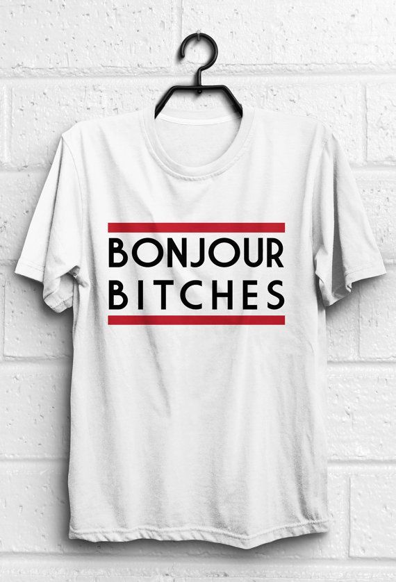 Bonjour shirt Bonjour t shirt Funny quote t shirts by quoteshirt ...