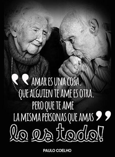 Juntos Hasta El Final Love Together Old Viejitos Paulocoelho