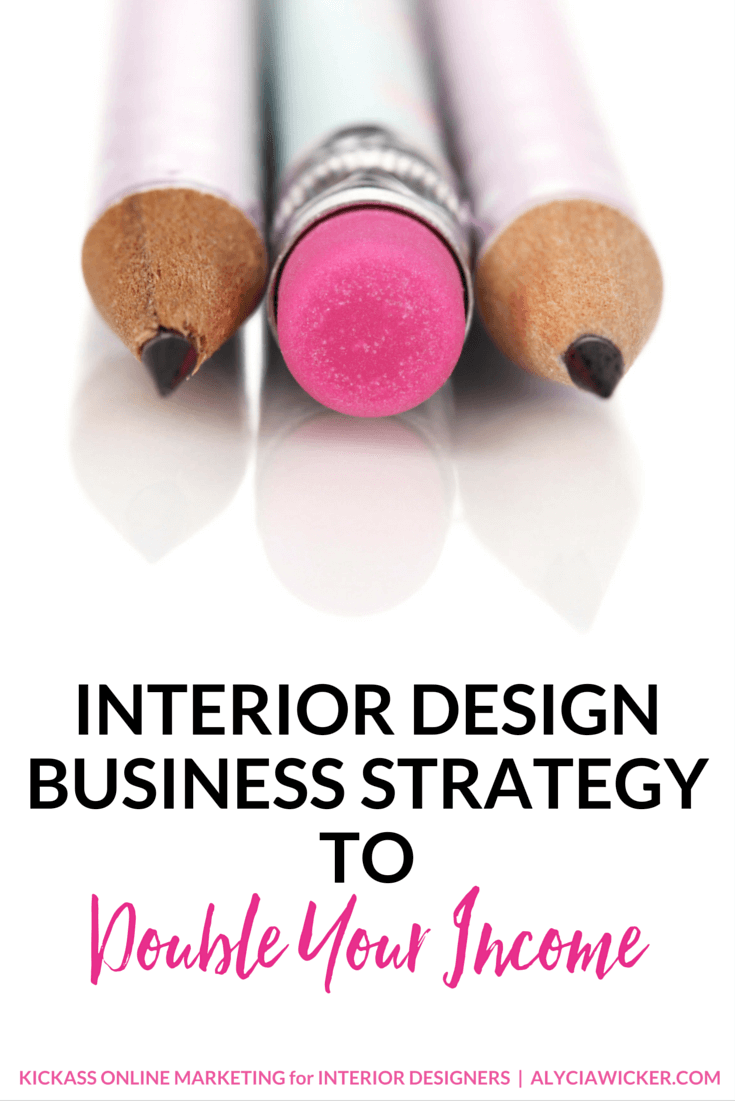 interior design business strategy to double your income in 2018 rh pinterest com