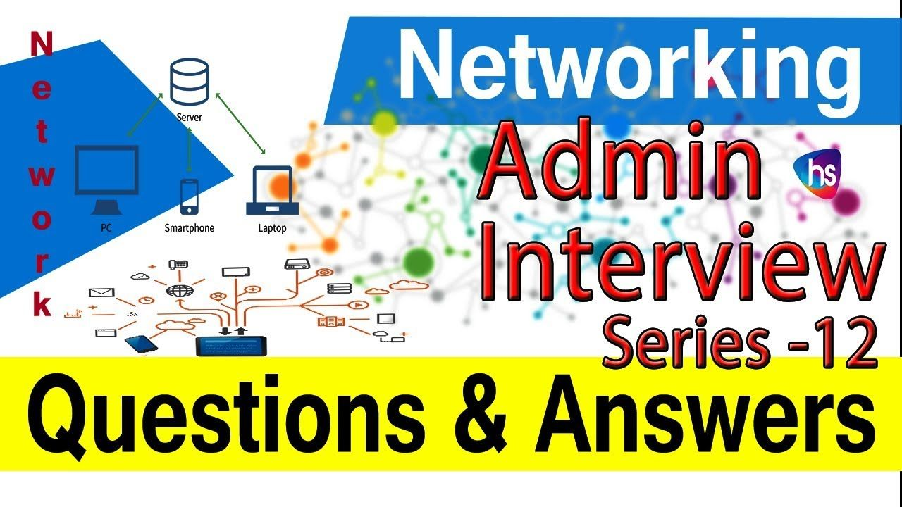top network admin interview questions and answers | network