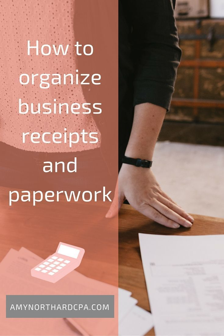How To Organize Business Receipts And Paperwork Pinterest - How to organize invoices