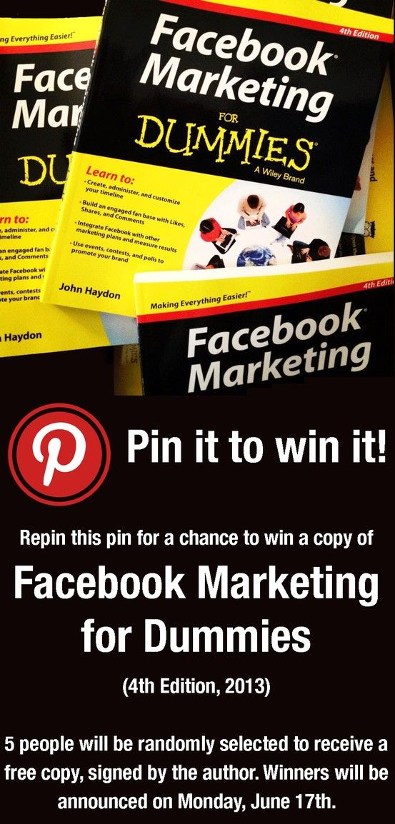 [Pin it to Win it!] Facebook Marketing for Dummies - 4th Edition (2013). A fine example of using Pinterest to promote your brand and expertise by John Haydon, nonprofit Facebook expert supreme.