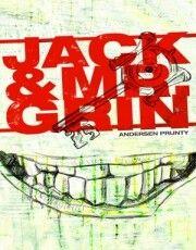 """Jack And Mr. Grin""  ***  Andersen Prunty  (2008)"