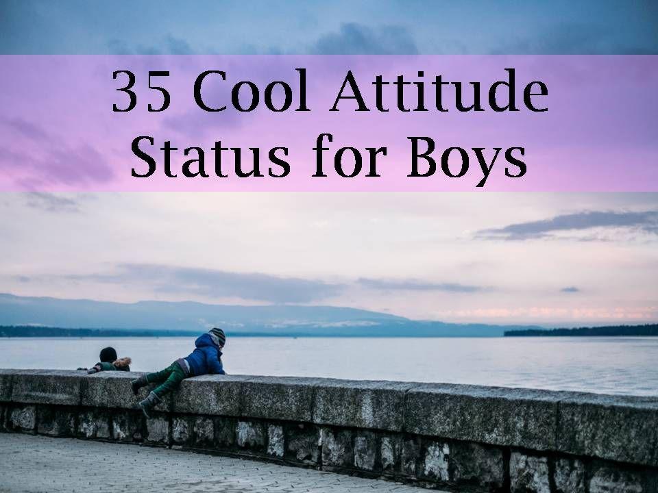 200 Cool Attitude Status for Boys Attitude status