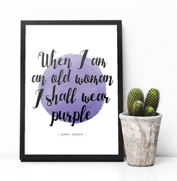 When I Am An Old Woman I Shall Wear Purple Print Christmas Gift