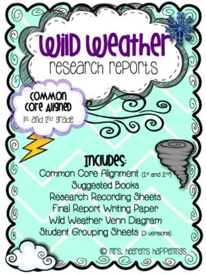 Wild Weather Research Reports  Aligned To St And Nd Grade