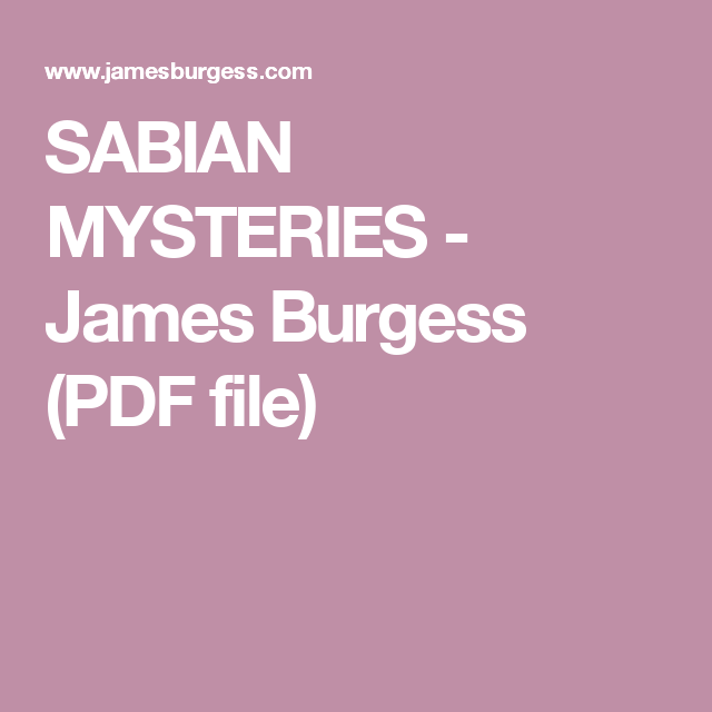 Sabian Mysteries James Burgess Pdf File The Degrees Of The