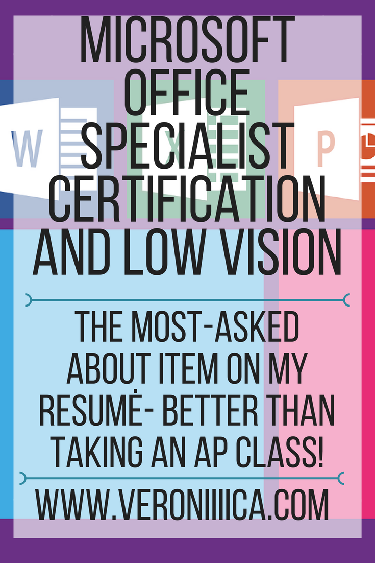 The Microsoft Office Specialist Certification Or Mos Is An Internationally Recognized Certification Visually Impaired Students Microsoft Classroom Good Essay