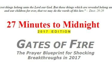 27 Minutes to Midnight (2017 Edition) GATES OF FIRE – The Prayer