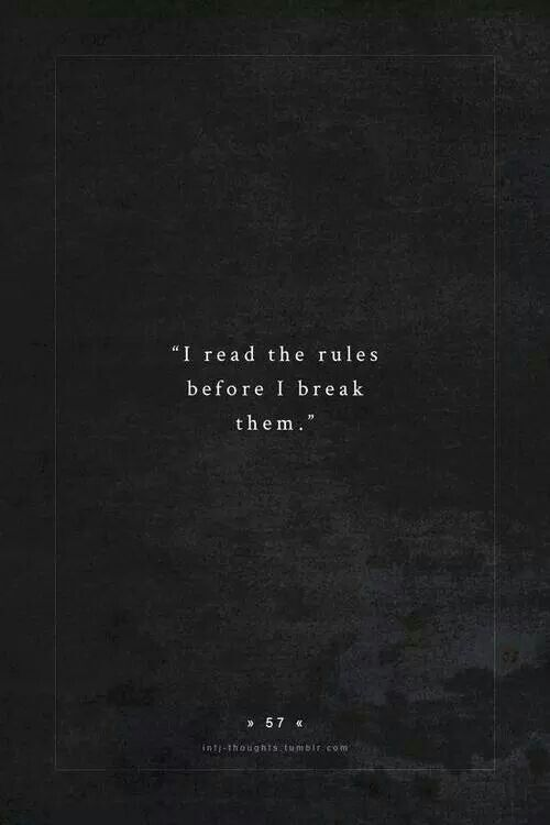 Break Rules Quotes Motivational Quotes Quotes Thoughts