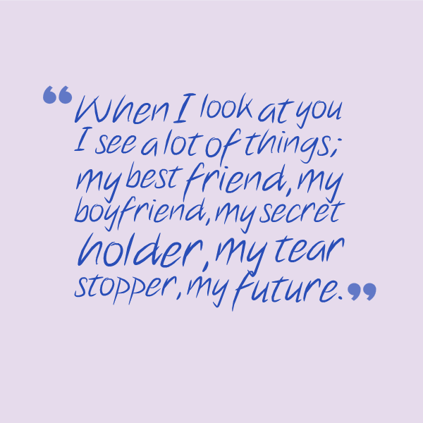 Attirant I Love My Boyfriend Quotes U2013 QuotesGeek Someday
