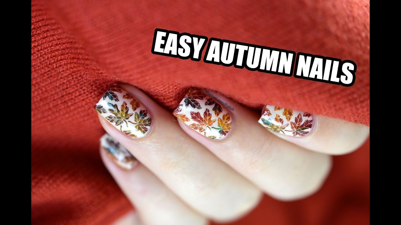 Easy Autumn Leaves Nail Art || Marine Loves Polish Nailstorming ...