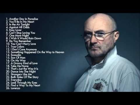 Phil Collins S Greatest Hits Full Album Best Song Of Phil