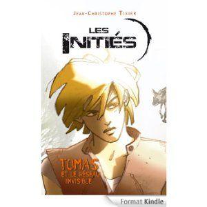 Les Initiés Tome 1. Tomas et le réseau invisible. Jean-Christophe Tixier. Editions Rageot. ISBN 9782700237580. R TIX. Exemplaire CDI 8676.