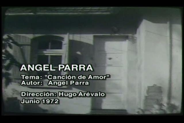 Angel Parra-cancion de amor. Video by hugo arevalo.