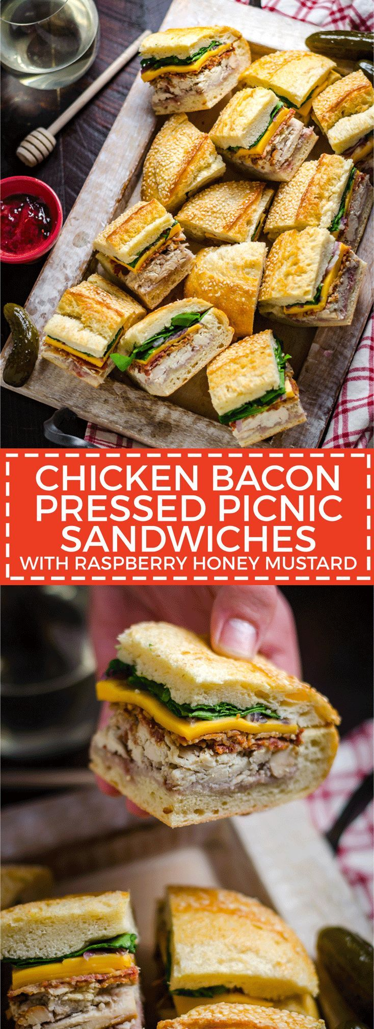 Chicken Bacon Pressed Picnic Sandwiches with Raspberry Honey Mustard – Host T…