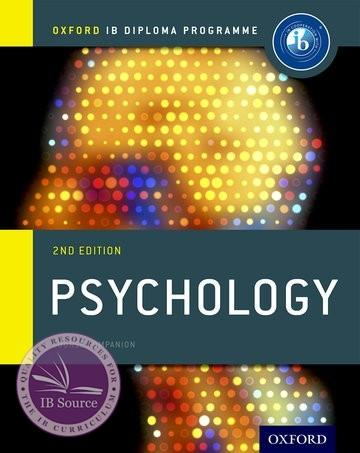 Ib Psychology Course Book Not Yet Published Due May 19 2017 Oxford