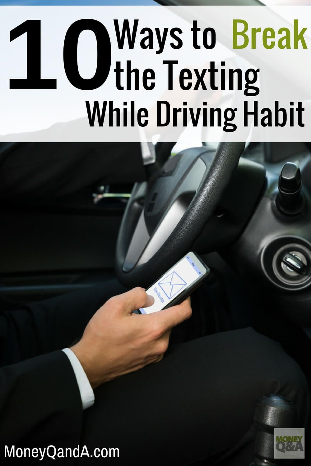 Top 10 Ways to Break the Habit and Stop Texting and