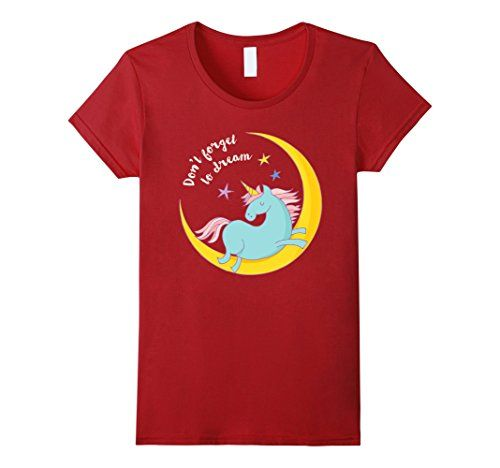 Women's Don't forget to dream Unicorn Cute Kids Women Girls T-Shirt Small Cranberry NOMAD graphic shirts